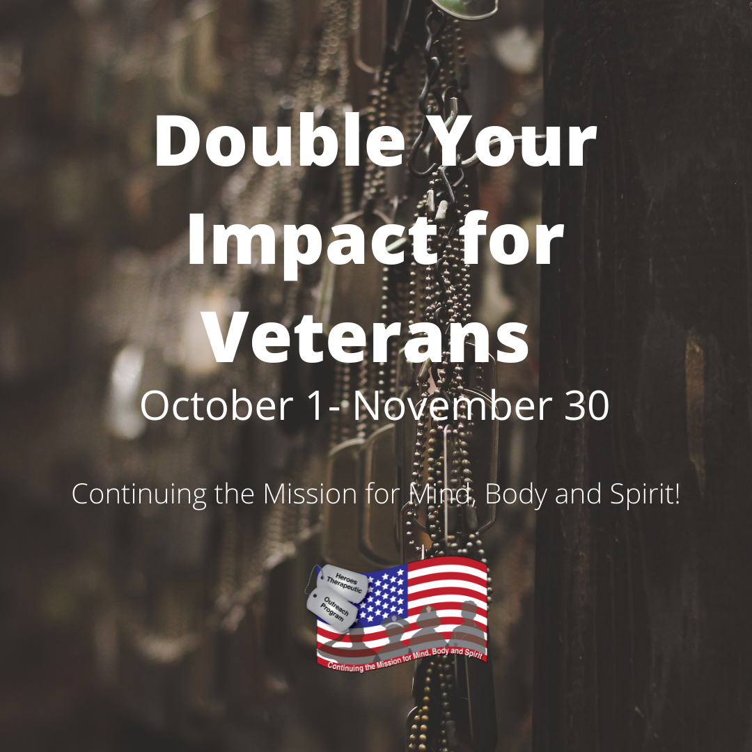 Double Your Impact for Veterans October 1-November 30