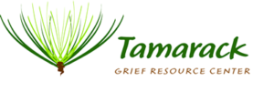 Tamarack Grief Resource Center